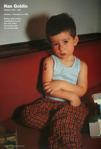 Italy/' Children 1976-1996 Exhibition Poster *NEW* NAN GOLDIN /'Bruno w// Tattoos