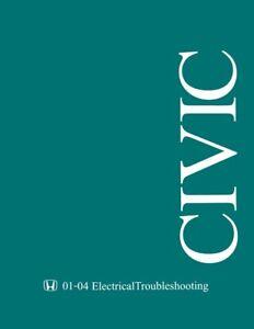 2001 2002 2003 2004 Honda Civic Electrical Troubleshooting Diagnostic Manual