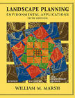Landscape Planning: Environmental Applications by William M. Marsh (Paperback, 2010)