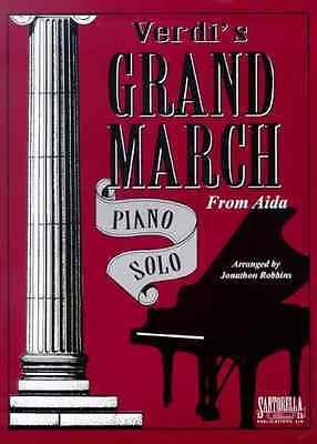 Santorella Publications 649571001834 Grand March From Aida Signature S Verdi