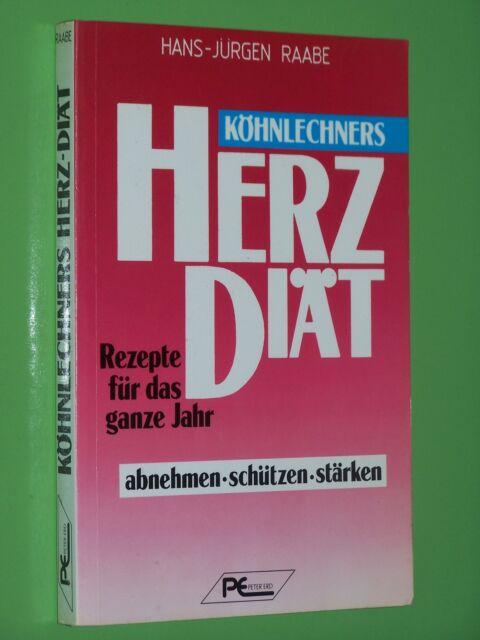 Köhnlechners Herz Diät Rezepte für das ganze Jahr - Hans Jürgen Raabe TB (86)