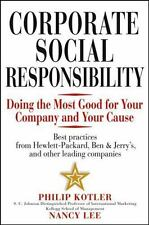Corporate Social Responsibility: Doing the Most Good for Your Company and Cause