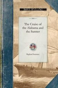 The-Cruise-of-the-Alabama-and-the-Sumter-Civil-War-by-Semmes-Raphael