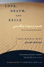 Love, Death, and Exile: Poems Translated from Arabic, Al-Bayati, Abdul Wahab Boo