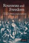 Rousseau and Freedom by Cambridge University Press (Hardback, 2010)