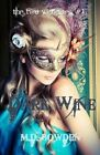 Dark Wine (the Two Vampires, #1) by M D Bowden (Paperback / softback, 2013)