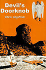 Devil's Doorknob by Chris Angstrom (Paperback / softback, 2000)