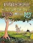 Princess Elizabeth's Odd Shoeless Day by Sally Campbell Grout (Paperback, 2013)