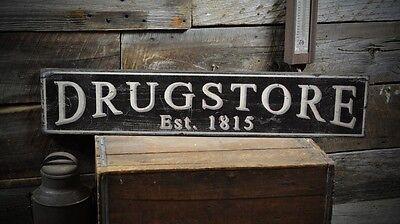 Drugstore Established Date Sign - Rustic Hand Made Vintage Wooden ENS1000292