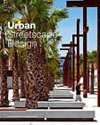 Urban Streetscape Design by Design Media Publishing Limited (Hardback, 2014)