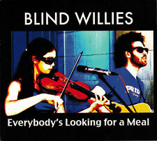 The BLIND WILLIES - Everybody's Looking for a Meal (CD 2008)