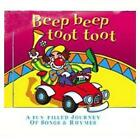 Beep Beep Toot Toot von A. Fun Filled Journey Of Songs & Rhymes (2012)