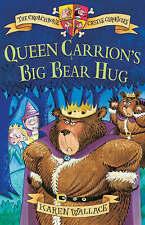 Queen Carrion's Big Bear Hug: Crunchbone Castle Chronicles Karen Wallace Very Go