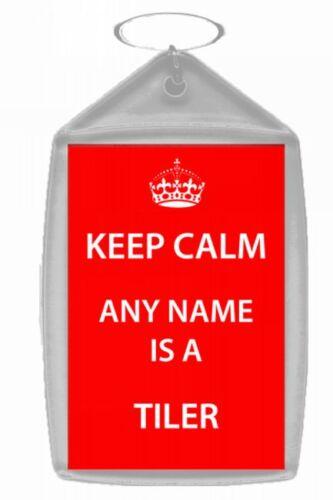 Tiler Personalised Keep Calm Keyring