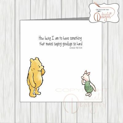 Winnie the Pooh Sorry Youre Leaving Card