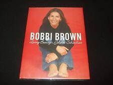 Bobbi Brown - Living Beauty Gelebte Schönheit -  großes Gebundenes Buch