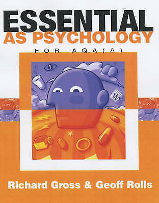 Essential AS Psychology : For AQA(A) :, Rolls, Geoff, Gross, Richard, Very Good