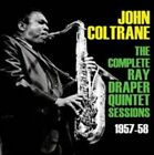 John Coltrane - The Complete Ray Draper Quintet Sessions 1957-58 (2014)