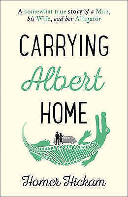 1 of 1 - Carrying Albert Home - Homer Hickman - Large Paperback 20% Bulk Book Discount
