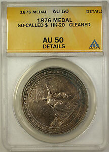 1876-So-Called-HK-20-Medal-ANACS-AU-50-Details-Cleaned-GH