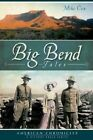 Big Bend Tales by Mike Cox (Paperback / softback, 2011)