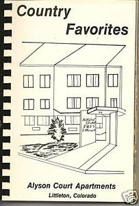 Image Is Loading Littleton Co Cookbook Alyson Court Apartments Cooking Recipes