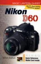 CAMERA PHOTOGRAPHY GUIDE : Magic Lantern Guides: Nikon D60 by Simon Stafford NIP