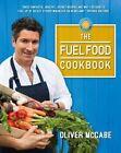 The Fuel Food Cookbook by Oliver McCabe (Hardback, 2016)