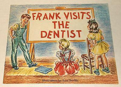 FRANK VISITS THE DENTIST Vera Neville DENTAL EDUCATION Dick /& Jane style 1947