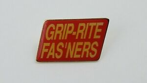 Vintage GRIP-RITE Fas'ners Advertising Lapel Hat Pin  F9