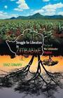 Struggle for Liberation in ZIMBABWE: The Eye of War Collaborator (Mujibha) by DHAZI CHIWAPU (Paperback, 2013)