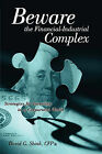 Beware the Financial-Industrial Complex by David Gregory Shink (Paperback / softback, 2010)