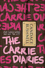 The Carrie Diaries by Candace Bushnell (Hardback, 2010)