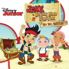 Jake and the NeverLand Pirates Yo Ho, Matey! New CD Disney Junior Never Land