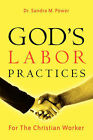 God's Labor Practices by Sandra M Power (Paperback / softback, 2004)