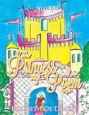 The Princess and the Poem by Elisabeth De Duarte (2013, Paperback)