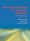 Research Methods for Business Students by Mark N. K. Saunders, Philip Lewis, Adrian Thornhill (Paperback, 2009)