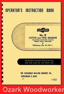 2 Cutter & Tool Grinder Model Ll Operator Instruction Manual 1163 Cnc, Metalworking & Manufacturing Cincinnati No