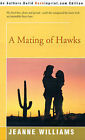 A Mating of Hawks by Jeanne Williams (Paperback / softback, 2000)