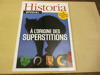 --- HISTORIA 6  special .. a l'origine des superstitions .