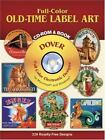 Full-Color Electronic Design: Full-Color Old-Time Label Art by Dover Staff (2003, Paperback)