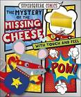 The Mystery of the Missing Cheese by Rosie Greening (Board book, 2016)