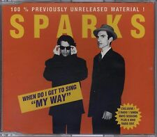 "SPARKS - WHEN DO I GET TO SING ""MY WAY"" THE UK 1995 REISSUE CD SINGLE PART 2"