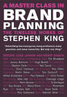 A Master Class in Brand Planning: The Timeless Works of Stephen King by John Wiley and Sons Ltd (Hardback, 2007)