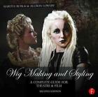 Wig Making and Styling von Martha Ruskai und Allison Lowery (2015, Gebundene Ausgabe)