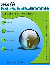 Math Mammoth Grade 4-B Worktext by Maria Miller (2016, Paperback) quick shipping