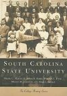 South Carolina State University by William C Hine, Minnie M Johnson, Mary L Smalls, Aimee R Berry, Frank C Martin (Paperback / softback, 2000)