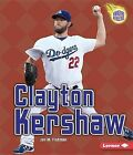 Clayton Kershaw by Jon M Fishman (Paperback / softback, 2015)