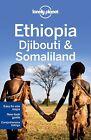 Ethiopia, Djibouti & Somaliland von Jean-Bernard Carillet (2013, Taschenbuch)