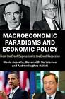 Macroeconomic Paradigms and Economic Policy: From the Great Depression to the Great Recession by Giovanni di Bartolomeo, Nicola Acocella, Andrew Hughes Hallett (Hardback, 2016)